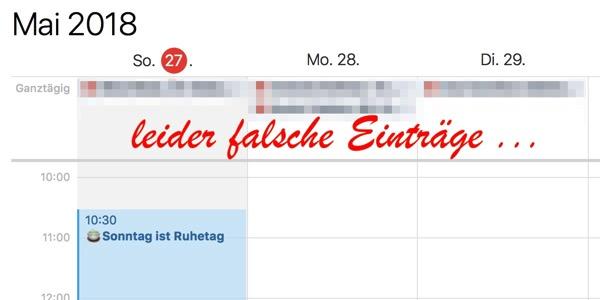 Ausschnitt aus einem elektronischen Kalender, darauf die Aufschrift: leider falsche Einträge